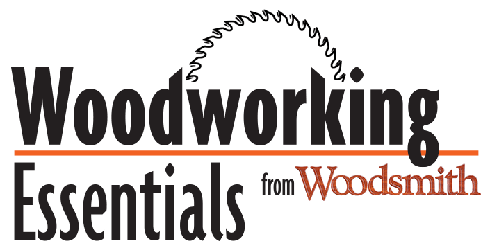 Woodworking Essentials from Woodsmith